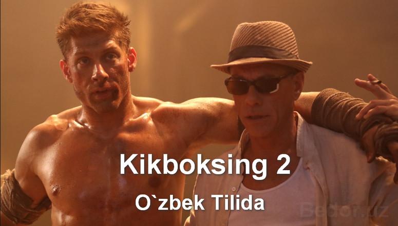Kikboksing 2 Horij Film O`zbek Tilida