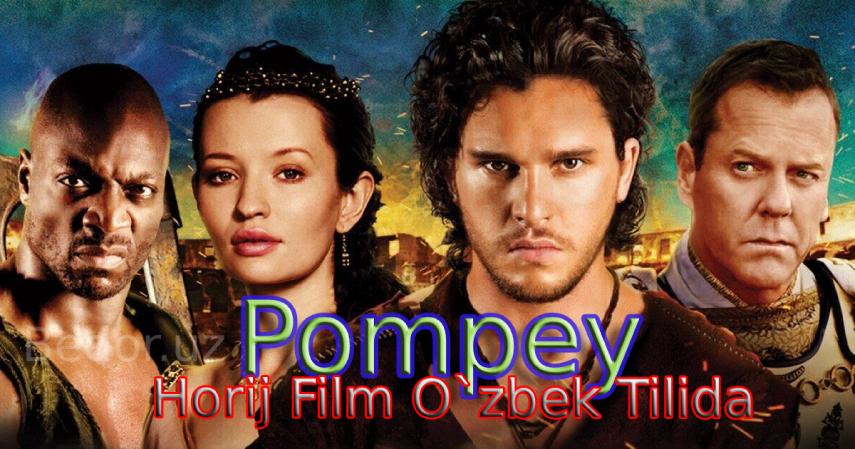 Pompey Horij Film O'zbek Tilida