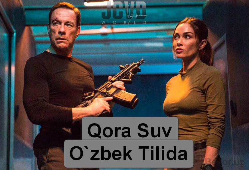 Qorasuv — Horij Film O`zbek Tilida
