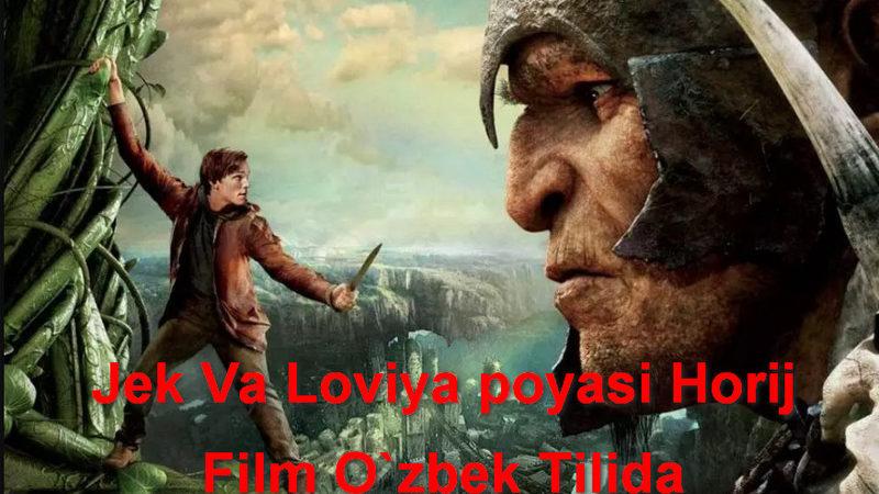 Jek Va Loviya poyasi Horij Film O`zbek Tilida
