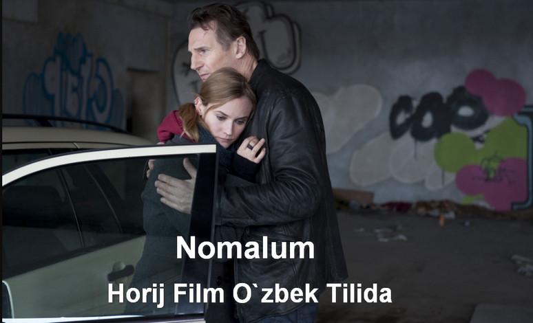 Nomalum Horij Film O`zbek Tilida