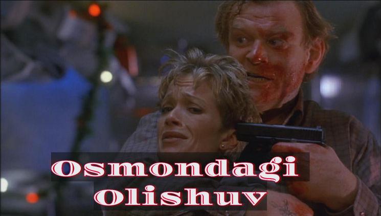 Osmondagi Olishuv — Horij Film O`zbek Tilida