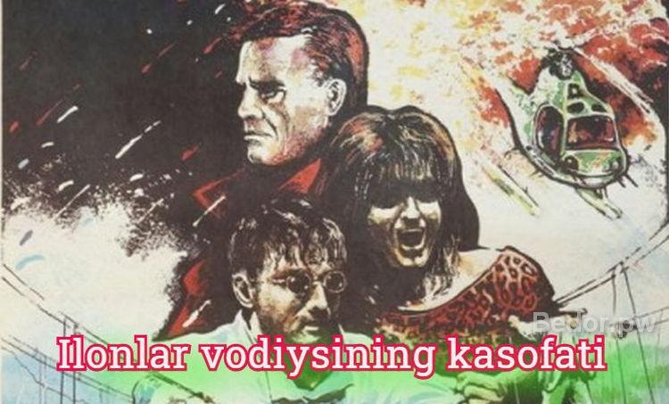 Ilonlar vodiysining kasofati — O`zbek Tilida