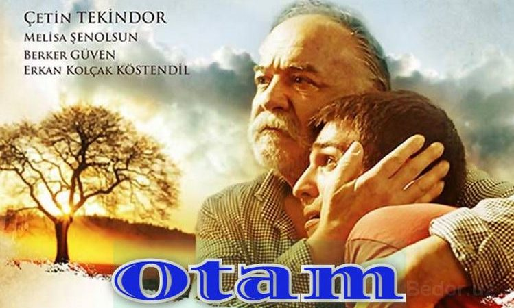 Otam — Turk Film O`zbek Tilida