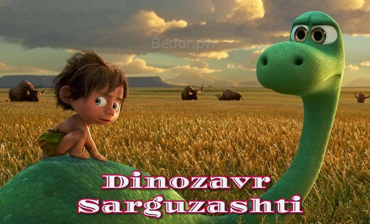 Mehribon Dinozavr Sarguzashti — Multfilm O`zbek Tilida