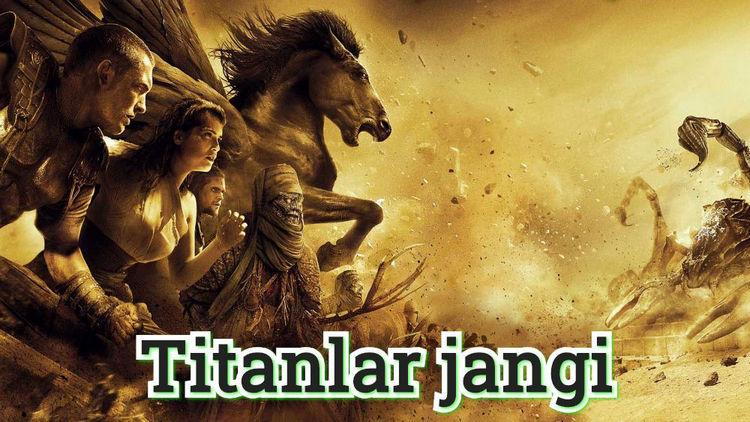Titanlar jangi — Horij Film O`zbek Tilida