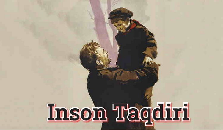 Inson Taqdiri — Horij Film O`zbek Tilida