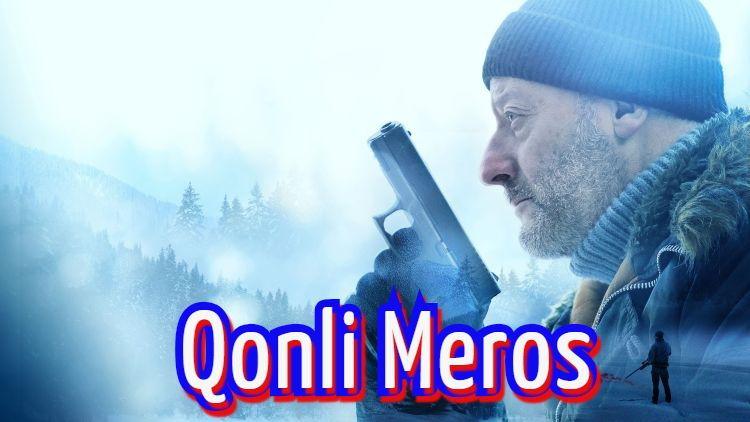 Qonli Meros — Horij Film O`zbek Tilida