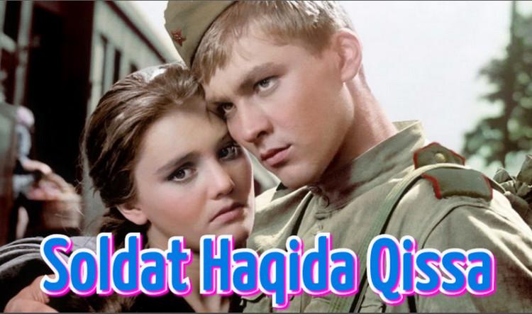 Soldat Haqida Qissa — O`zbek Tilida