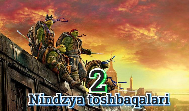Nindzya toshbaqalari 2 — Uzbek Tilida