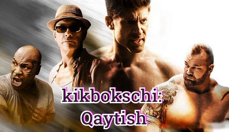 kikbokschi, Qaytish — tarjima kino uzbek tilida