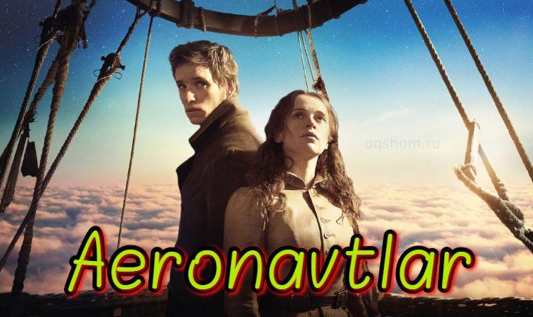 Aeronavtlar — Horij film o`zbek tilida