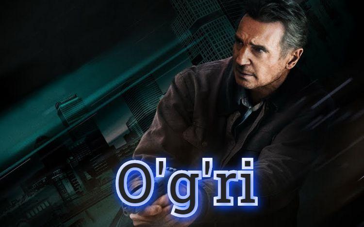 O'g'ri — horij Film O`zbek Tilida