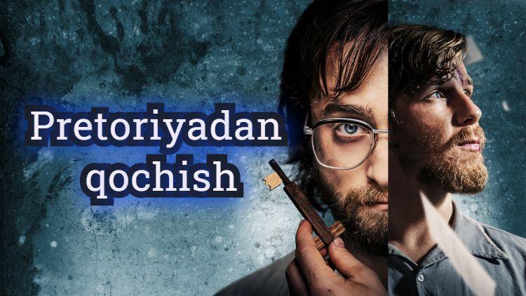 Pretoriyadan qochish — Horij Film O`zbek Tilida