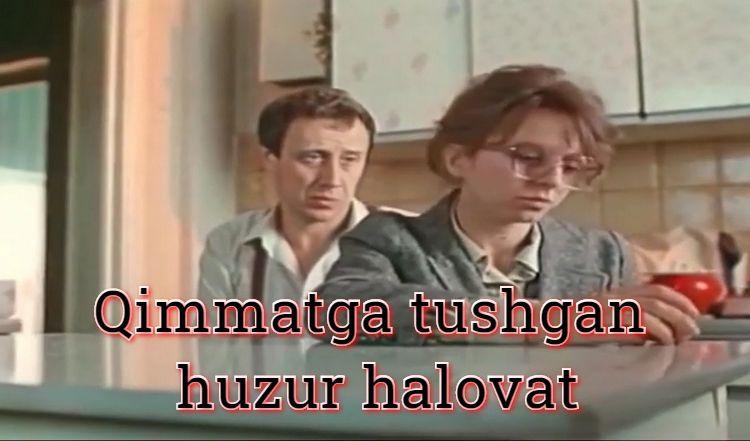 Qimmatga tushgan huzur halovat — Retro Film O`zbek Tilida